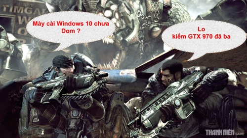 Gears of War: Ultimate Edition bản PC 'đòi' game thủ cài Windows 10, sắm GTX 970
