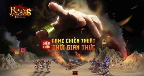 Game mobile chiến thuật Reign Of Warlords sắp ra mắt