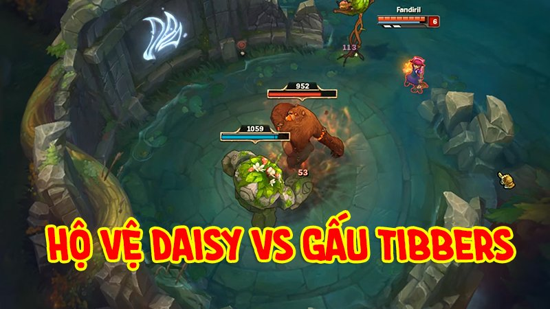 Video LMHT: Daisy của Ivern solo Tibbers của Annie, ai sẽ thắng?